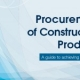 Construction Product Quality Guide released